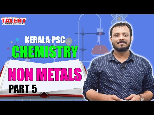 Kerala PSC Chemistry for University Assistant (Non Metals) Part-5 | Degree Level | Talent Academy