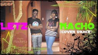 Let's Nacho   Nacho Cover Dance   Kapoor & Sons Movie   Sidharth And Alia