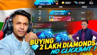 I Top Up 2,00,000 Diamonds🔥🔥 With ClickBait And 35,000+++ Badges OMG At Garena Free Fire 2020