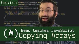 Copying Arrays (deep and shallow) - Beau teaches JavaScript