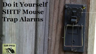 Two DIY Mouse Trap Alarms for SHTF