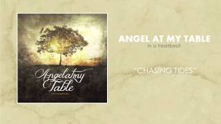 Angel at my table - Chasing tides