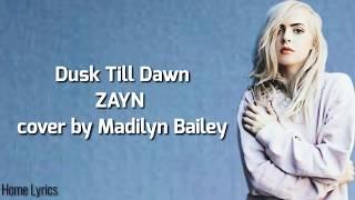 Dusk Till Dawn Cover By Madilyn Bailey ( Lirik Dan Tejemahan )