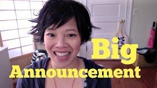 A Big Announcement