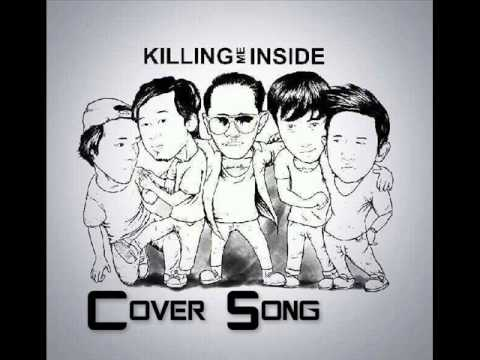 KILLING ME INSIDE - Kisah Romantis (Cover Song)
