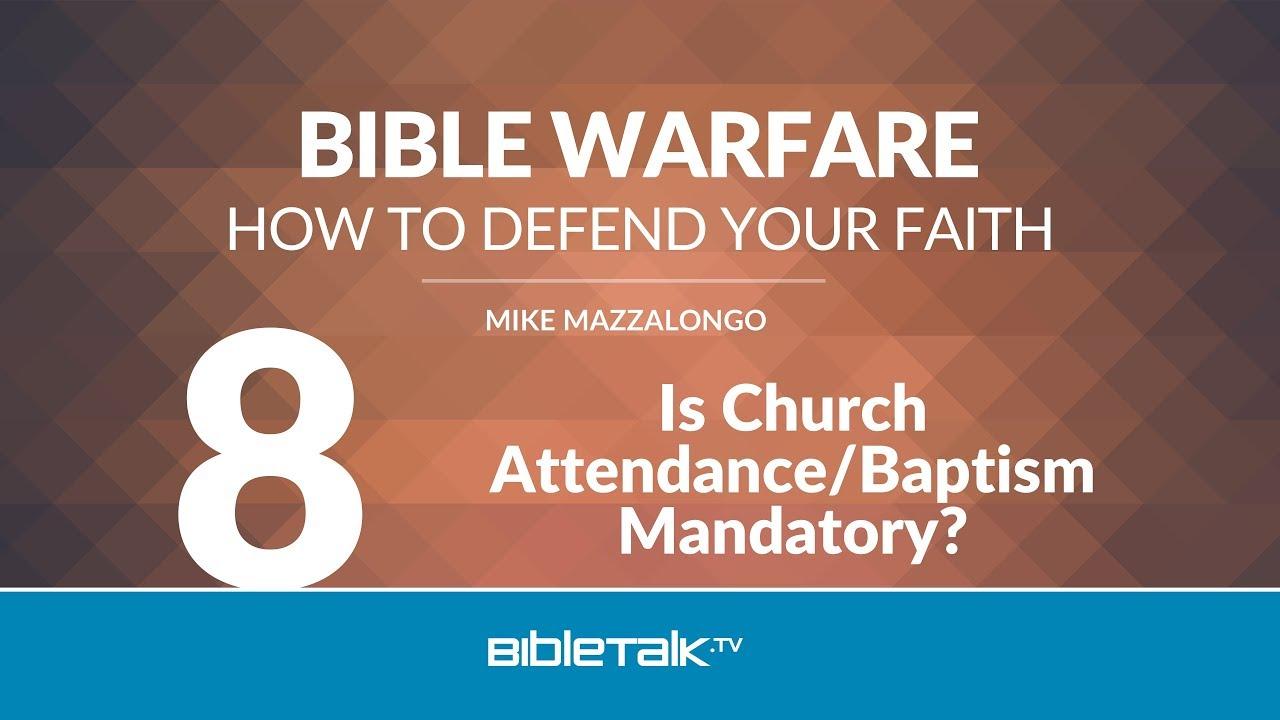 8. Is Church Attendance/Baptism Mandatory?