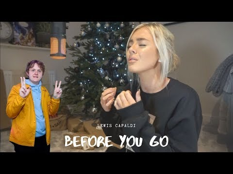 Lewis Capaldi - Before You Go   Cover