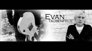 Evan Taubenfeld- We Had The Best Years Of Our Lives