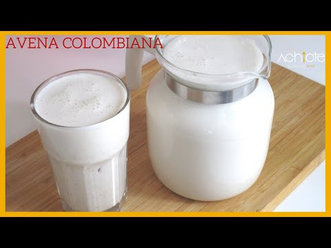 Cómo hacer la AVENA COLOMBIANA TRADICIONAL II | La mejor BEBIDA DE AVENA con muy pocos ingredientes