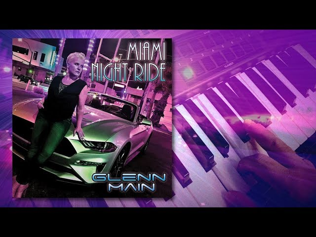 Glenn Main – Miami NightRide