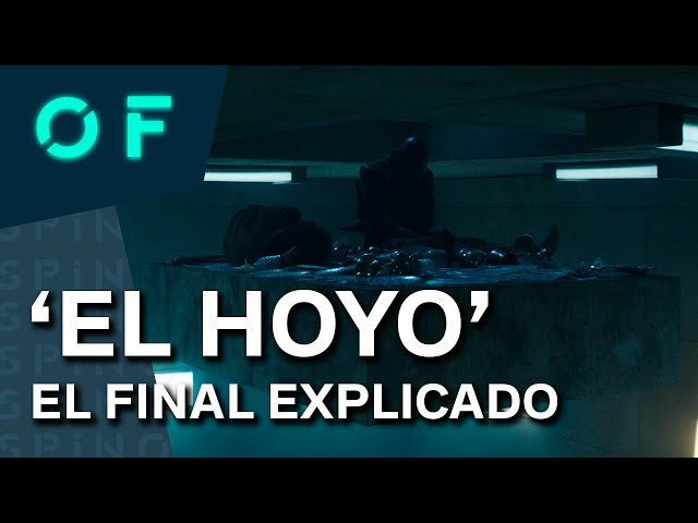 'EL HOYO': EL FINAL EXPLICADO