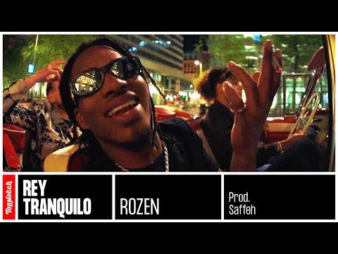 Rey Tranquilo – Rozen (prod. Saffeh)