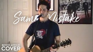 James Blunt - Same Mistake (Boyce Avenue acoustic cover) on Apple & Spotify