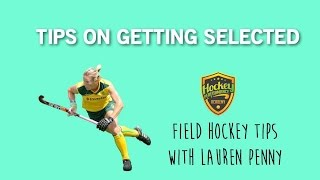 Field Hockey Tips On Getting Selected