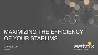 Astrix On-Demaned Webinar – Maximizing Efficiency of Your STARLIMS Software