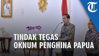 Buat Para Oknum Penghina Mahasiswa Papua di Surabaya, Jokowi Janji Tindak Tegas