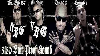 Ese 40'z Ft. Mr. Kid 187, Cyclone, Shy Locs, & Sound 1 - 5150 Hate Proof Sound