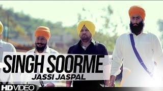 Singh Soorme  Jassi Jaspal