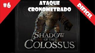 Coloso #6 (DIFICIL) - Ataque Cronometrado - Shadow of the Colossus (HD)