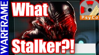 What Stalker?! XD Warframe How to Farm the Stalker! - Update 16.5.5 [1080HD]
