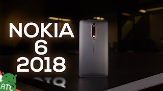 Disappointed by Nokia  | Nokia 6 2018 Review | 4K | ATC