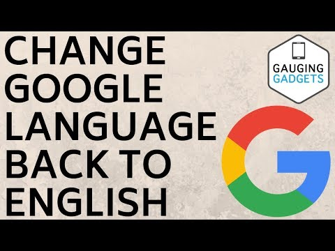 How to Change Google Language Settings to English - Fix Tutorial