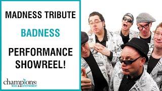 Badness - Madness Tribute