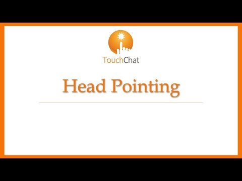 TouchChat Head Pointing Settings Video