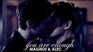 Alec & Magnus - You are enough
