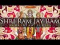 Shri Ram Jai Ram Jai Jai Ram (Classic & Complete)