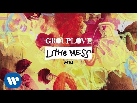 Grouplove - MRI [Official Audio]