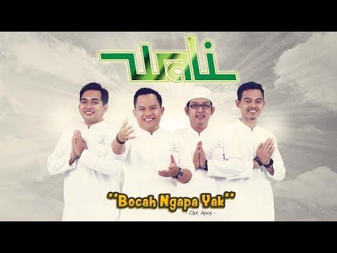Wali Band Rilis Single Bocah Ngapa Yak Serentak Di Radio