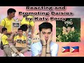 KATY PERRY - DAISIES REACTION AND PROMOTING IT THROUGH THE WHOLE TOWN! | PHILIPPINES 🇵🇭