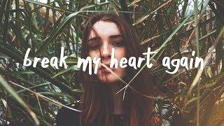 FINNEAS   Break My Heart Again (Lyric Video)