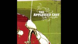 The Appleseed Cast - Ice Heavy Branches