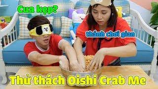 Thử Thách Đại Chiến Snack Oishi Crab Me! Adventure Time Với Thánh Chơi Gian Thơ Nguyễn