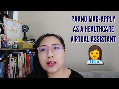 Paano Mag Apply As A Healthcare Virtual Assistant - YouTube
