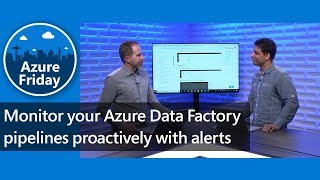 Monitor your Azure Data Factory pipelines proactively with alerts   Azure Friday