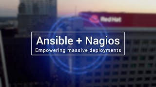 Ansible + Nagios: Empowering massive deployments