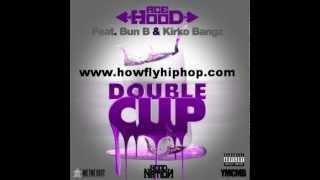 Ace Hood - Double Cup (Feat. Bun B & Kirko Bangz)