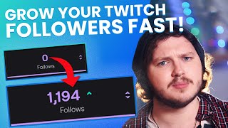 How To Get Twitch Followers FAST! - Twitch Affiliate Guide 2020