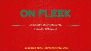 NEW Afrobeat Instrumental - ON FLEEK