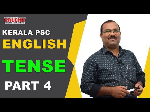 KERALA PSC | ASSISTANT GRADE | Secretariat Assistant | ENGLISH GRAMMAR TRICKS | TENSE - 4