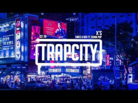 CMC$ & GRX - X's (ft. Icona Pop)