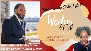 📚🙌🏾❤️Sunday School Lesson: Wisdom and Faith - August 2, 2020