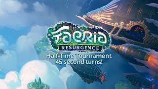 Faeria - Half-Time Tournament - 45 second turns!