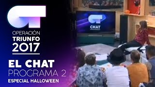EL CHAT - GALA 1 - 30 OCTUBRE – OT 2017 (#OTChat)
