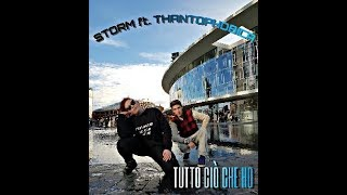 Storm ft. Thantophobica - Tutto Ciò Che Ho (prod. by Catchy Greezly)
