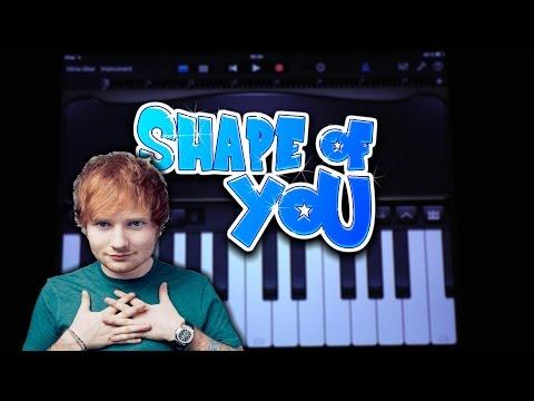 Ed Sheeran – Shape Of You (GARAGEBAND TUTORIAL)