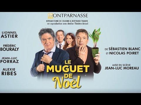Le Muguet de Noël au Théâtre Montparnasse - Bande-annonce